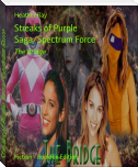Streaks of Purple Saga/Spectrum Force