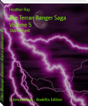 The Terran Ranger Saga Volume 5