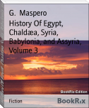 History Of Egypt, Chaldæa, Syria, Babylonia, and Assyria, Volume 3