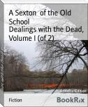Dealings with the Dead, Volume I (of 2)