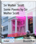 Some Poems by Sir Walter Scott