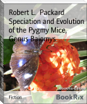 Speciation and Evolution of the Pygmy Mice, Genus Baiomys