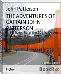 THE ADVENTURES OF CAPTAIN JOHN PATTERSON