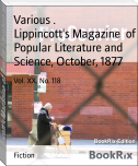 Lippincott's Magazine  of Popular Literature and Science, October, 1877
