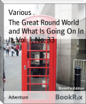 The Great Round World and What Is Going On In It, Vol. 1, No. 33