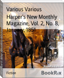Harper's New Monthly Magazine, Vol. 2, No. 8, January, 1851