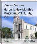 Harper's New Monthly Magazine, Vol. 3, July, 1851