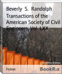 Transactions of the American Society of Civil Engineers, Vol. LXX
