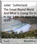 The Great Round World And What Is Going On In It, Vol. 1, No. 24, April 22, 1897