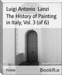 The History of Painting in Italy, Vol. 3 (of 6)
