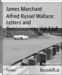 Alfred Russel Wallace: Letters and Reminiscences Vol 2 (of 2)