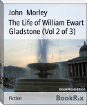 The Life of William Ewart Gladstone (Vol 2 of 3)