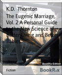 The Eugenic Marriage, Vol. 2 A Personal Guide to the New Science of Better Living and Better Babies