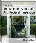 The Brochure Series  of Architectural Illustration.