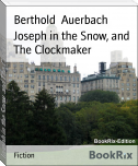 Joseph in the Snow, and The Clockmaker