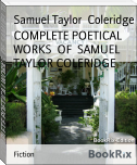COMPLETE POETICAL WORKS  OF  SAMUEL TAYLOR COLERIDGE