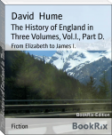The History of England in Three Volumes, Vol.I., Part D.