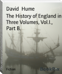 The History of England in Three Volumes, Vol.I., Part B.