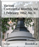 Continental Monthly, Vol. I. February, 1862, No. II.