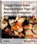 Representative Plays by American Dramatists: 1856-1911: Francesca da Rimini