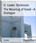 The Meaning of Good--A Dialogue