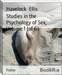Studies in the Psychology of Sex, Volume 1 (of 6)