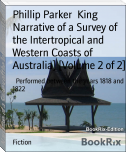 Narrative of a Survey of the Intertropical and Western Coasts of Australia] [Volume 2 of 2]