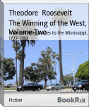 The Winning of the West, Volume Two