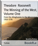 The Winning of the West, Volume One