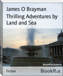 Thrilling Adventures by Land and Sea