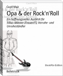 Opa & der Rock'n'Roll