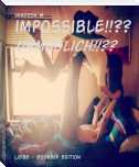 impossible!!??