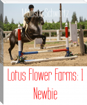 Lotus Flower Farms: 1 Newbie