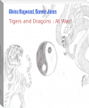 Tigers and Dragons : At War