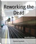 Reworking the Dead