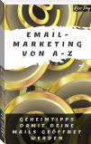 eMail Marketing von A-Z
