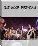 Not Your Birthday