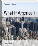 What If America ?