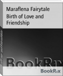 Birth of Love and Friendship
