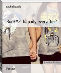 Book#2: happily ever after?