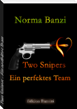 Two Snipers - Ein perfektes Team