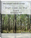 What Lies In The Trees