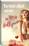 Verlieb dich nicht in Mrs Hollywood