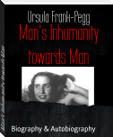 Man's Inhumanity towards Man