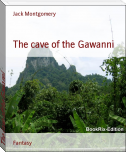 The cave of the Gawanni