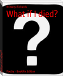 What if I died?