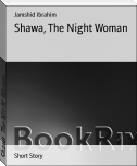 Shawa, The Night Woman