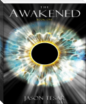 The Awakened: Book One