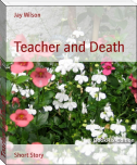 Teacher and Death