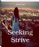 Seeking Strive